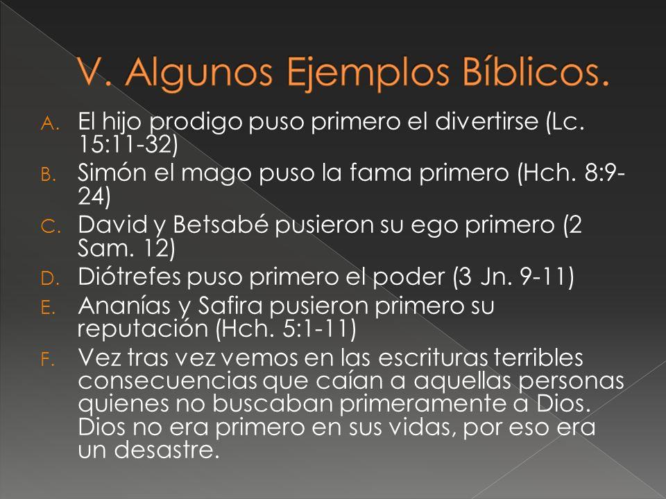 1.¿Es Dios primero en nuestra vida.
