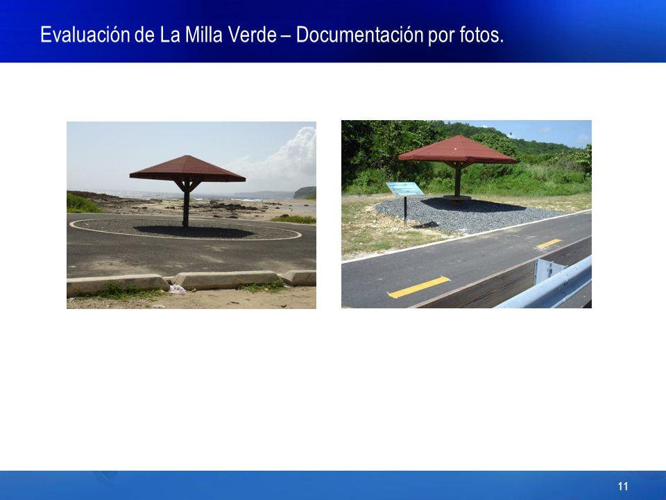 11 Evaluación de La Milla Verde – Documentación por fotos.