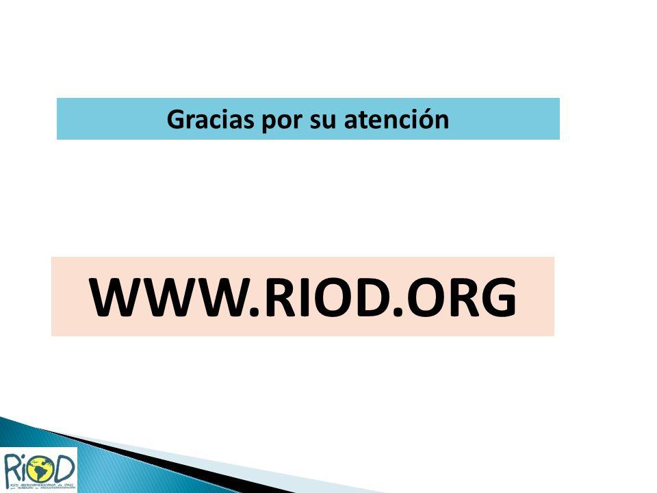 WWW.RIOD.ORG Gracias por su atención