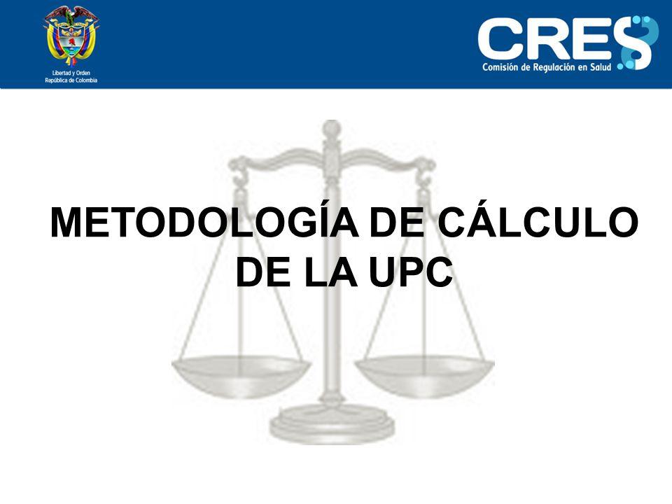 METODOLOGÍA DE CÁLCULO DE LA UPC