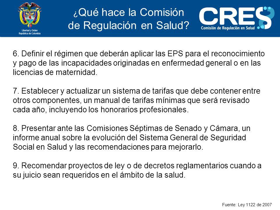 6. Definir el régimen que deberán aplicar las EPS para el reconocimiento y pago de las incapacidades originadas en enfermedad general o en las licenci
