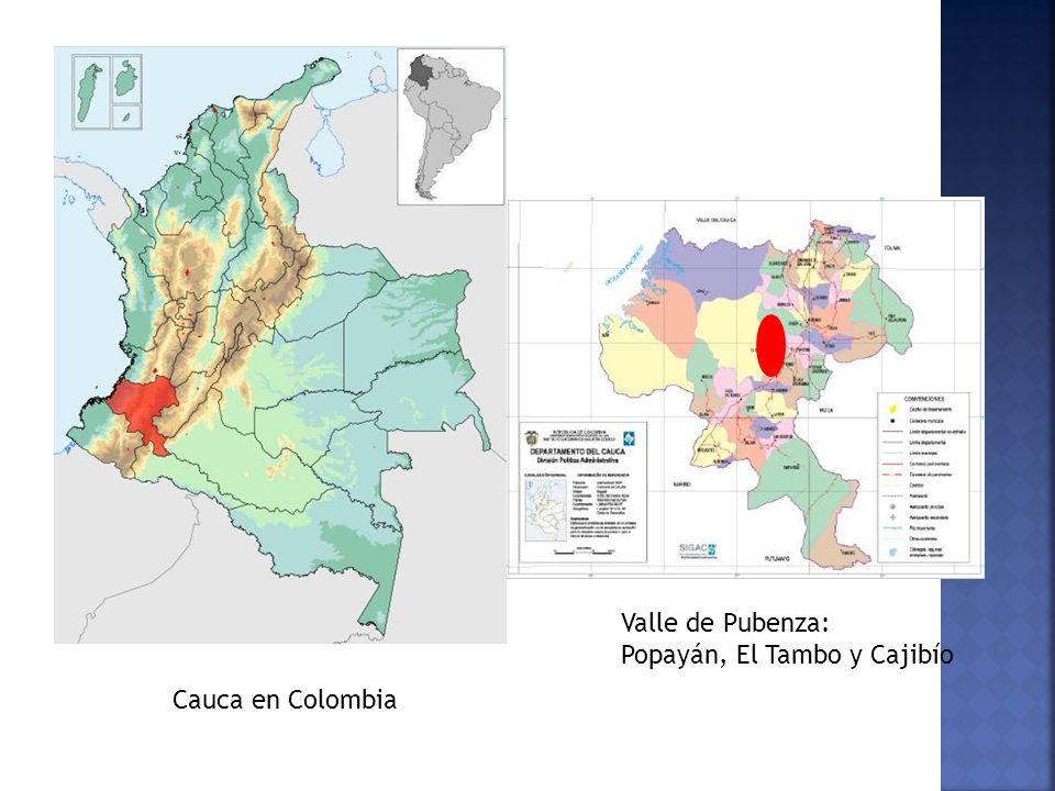 Cauca en Colombia Valle de Pubenza: Popayán, El Tambo y Cajibío