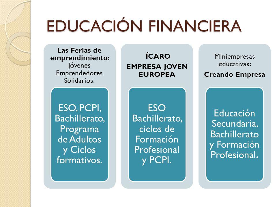 Las Ferias de emprendimiento: Jóvenes Emprendedores Solidarios. ESO, PCPI, Bachillerato, Programa de Adultos y Ciclos formativos. ÍCARO EMPRESA JOVEN