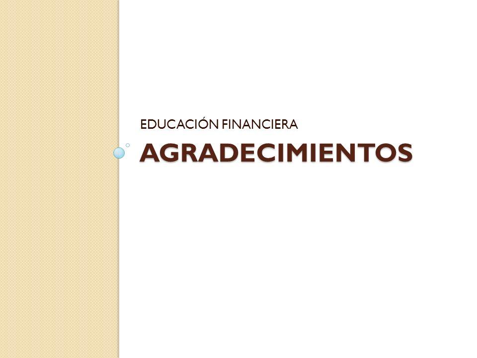 AGRADECIMIENTOS EDUCACIÓN FINANCIERA