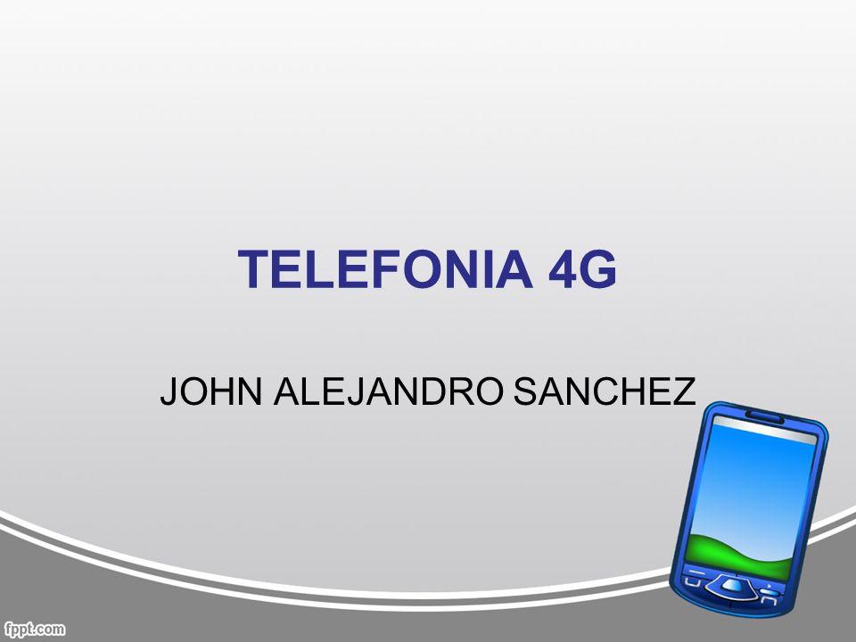 TELEFONIA 4G JOHN ALEJANDRO SANCHEZ