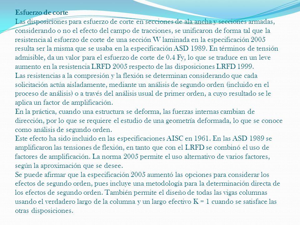Esfuerzo de corte Las disposiciones para esfuerzo de corte en secciones de ala ancha y secciones armadas, considerando o no el efecto del campo de tra