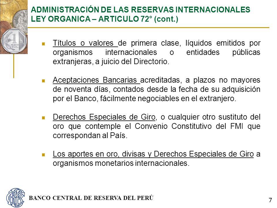 BANCO CENTRAL DE RESERVA DEL PERÚ Títulos o valores de primera clase, líquidos emitidos por organismos internacionales o entidades públicas extranjera