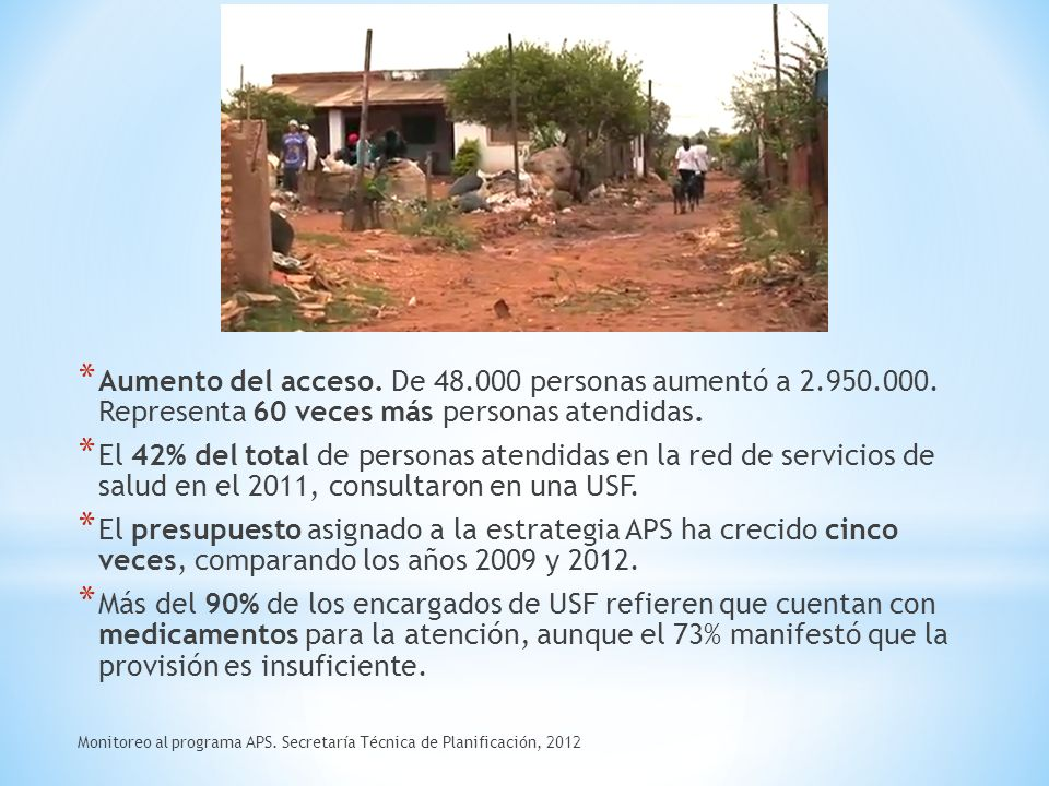 * Aumento del acceso. De 48.000 personas aumentó a 2.950.000.