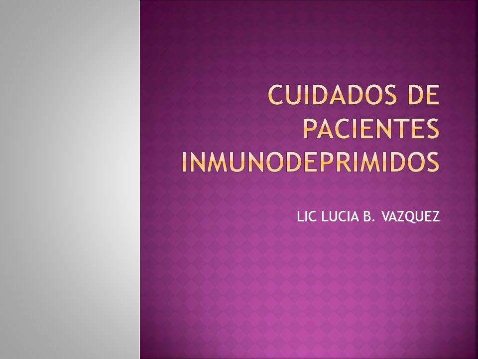 Inmunodeprimido = Inmunicomprometido = Inmunodeficiente PERSONA QUE TIENE EL SISTEMA INMUNITARIO FUNCIONANDO POR DEBAJO DEL ÍNDICE DE NORMALIDAD, LO QUE FAVORECE LA INSTALACIÓN DE UNA INFECCIÓN.