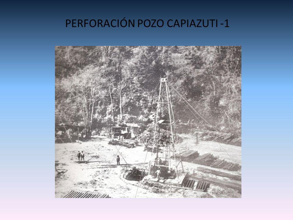 PERFORACIÓN POZO CAPIAZUTI -1