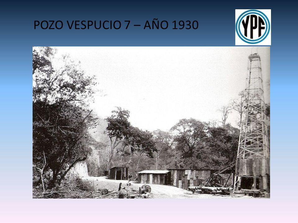 POZO VESPUCIO 7 – AÑO 1930