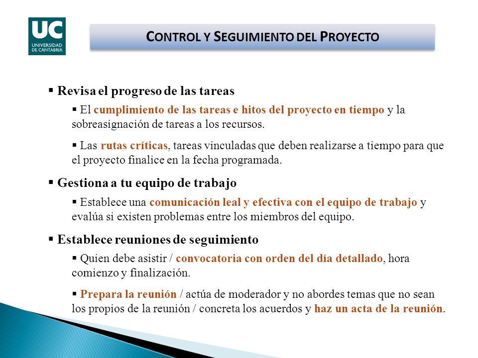 Revisa el progreso de las tareas El cumplimiento de las tareas e hitos del proyecto en tiempo y la sobreasignación de tareas a los recursos. Las rutas