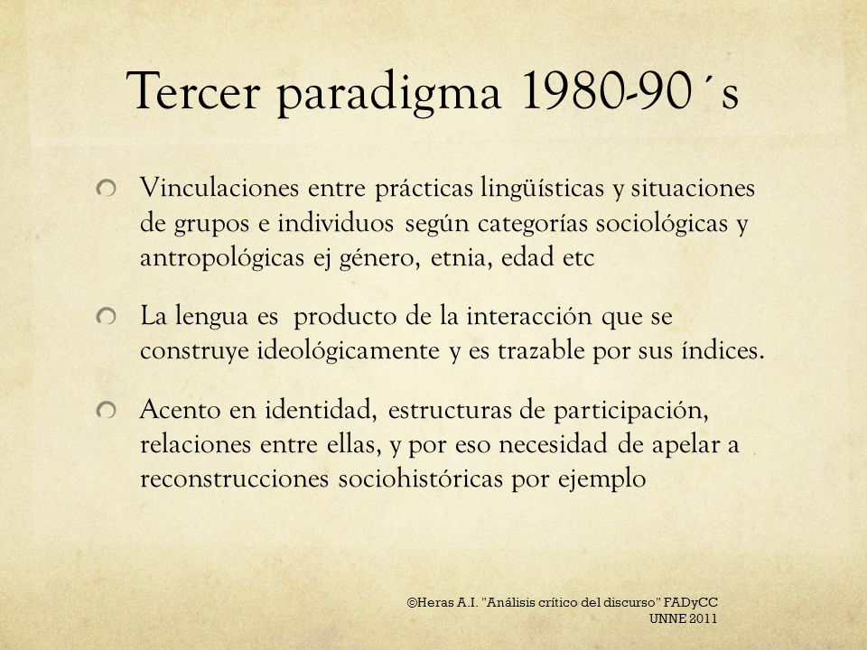 Estos paradigmas conviven aún hoy.