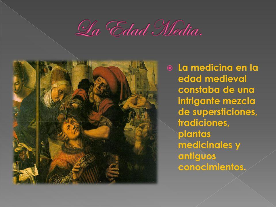 La medicina en la edad medieval constaba de una intrigante mezcla de supersticiones, tradiciones, plantas medicinales y antiguos conocimientos.