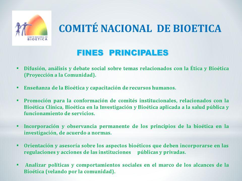 FINES PRINCIPALES Difusión, análisis y debate social sobre temas relacionados con la Ética y Bioética (Proyección a la Comunidad). Enseñanza de la Bio