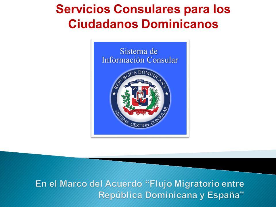 Servicios Consulares para los Ciudadanos Dominicanos