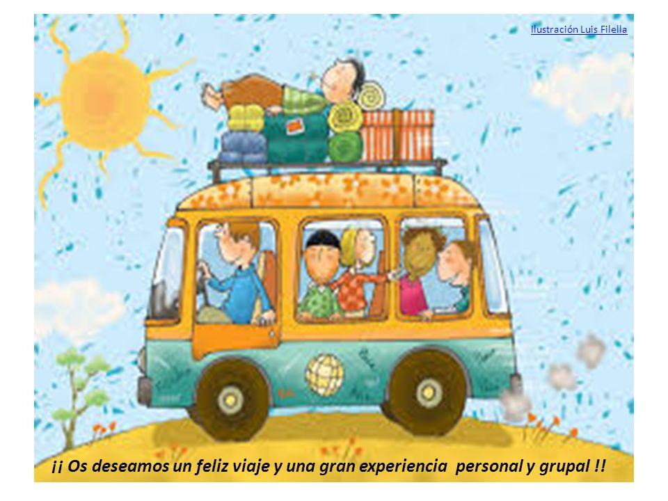 ¡¡ Os deseamos un feliz viaje y una gran experiencia personal y grupal !! Ilustración Luis Filella