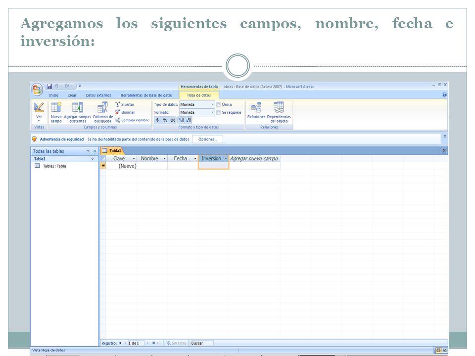 Para cambiar los tipos de datos es en la pestaña mostrada a continuación: Declaramos Clave auto numérico, nombre texto, fecha texto y inversión de tipo moneda.