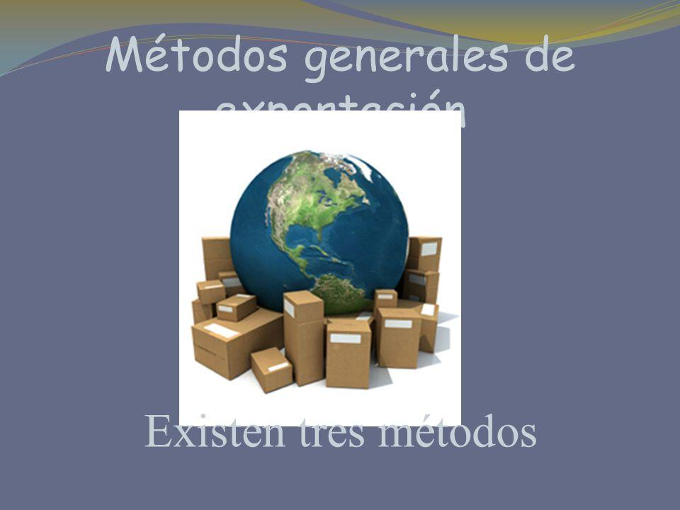 indirecto Cuando la exportación se realiza a través de terceros o mediante agrupaciones de empresas, quienes realizan la actividad de ventas al exterior.