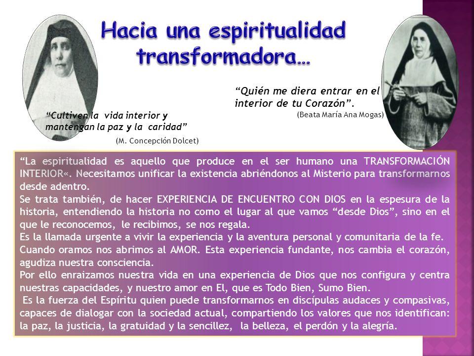 La espiritualidad es aquello que produce en el ser humano una TRANSFORMACIÓN INTERIOR«. Necesitamos unificar la existencia abriéndonos al Misterio par