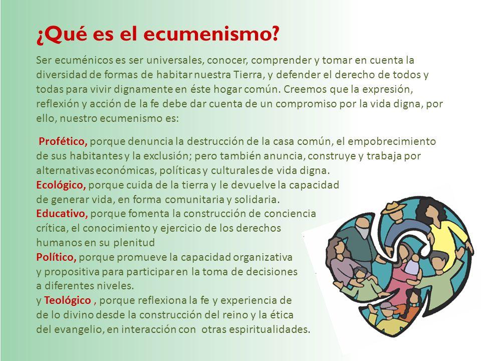 ¿Qué es el ecumenismo? Profético, porque denuncia la destrucción de la casa común, el empobrecimiento de sus habitantes y la exclusión; pero también a