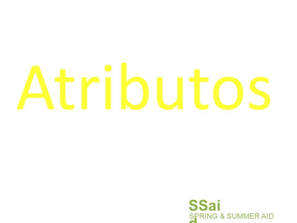 Atributos SPRING & SUMMER AID SSai d