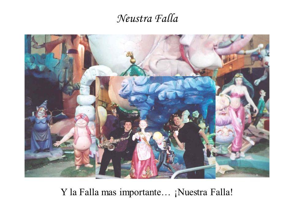 Neustra Falla Y la Falla mas importante… ¡Nuestra Falla!