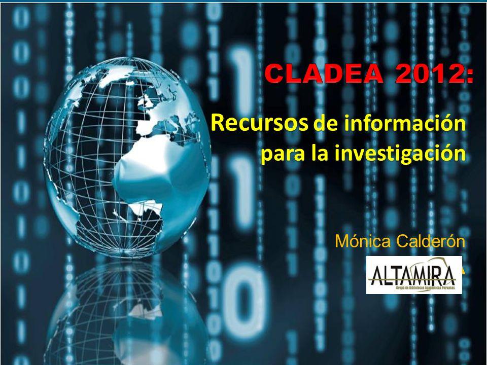 Mónica Calderón ALTAMIRA Recursos de información para la investigación