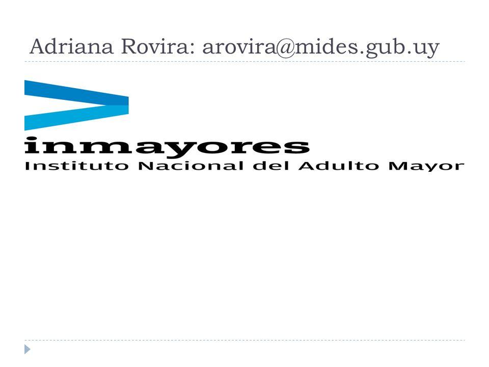 Adriana Rovira: arovira@mides.gub.uy