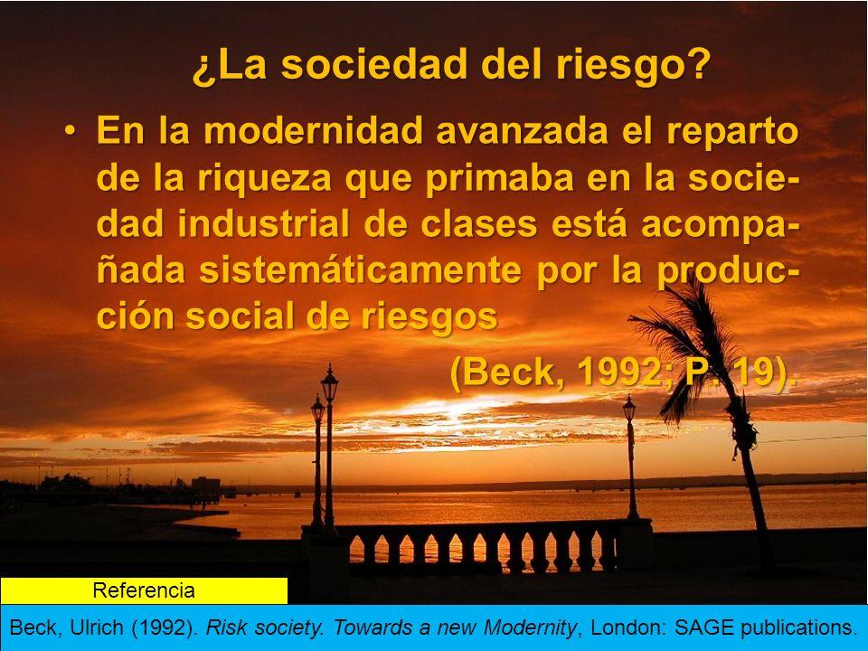 ¿La sociedad del riesgo.