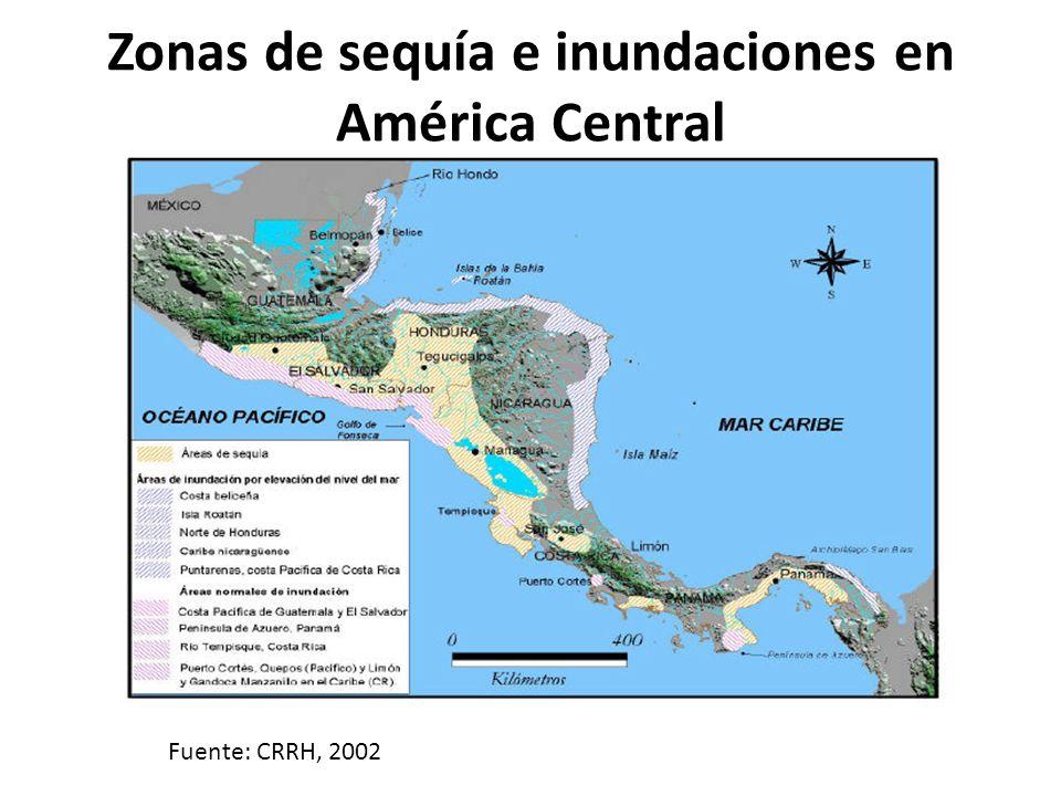 Zonas de sequía e inundaciones en América Central Fuente: CRRH, 2002