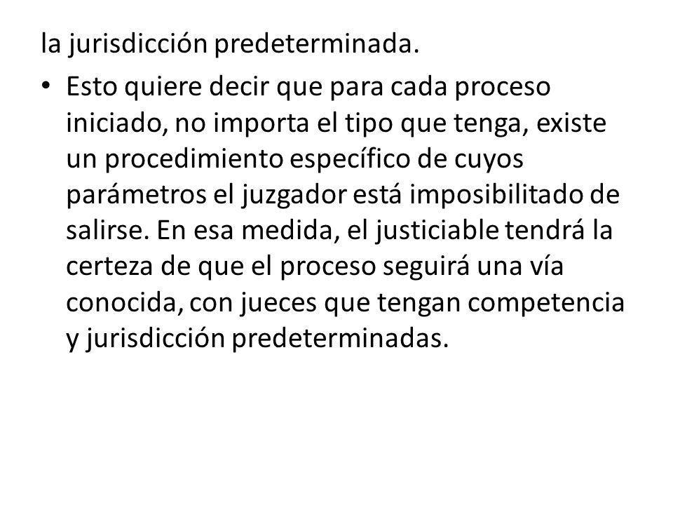 la jurisdicción predeterminada.