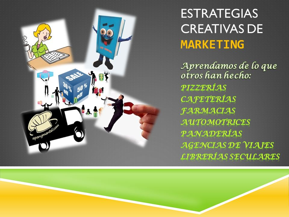 ESTRATEGIAS CREATIVAS DE MARKETING