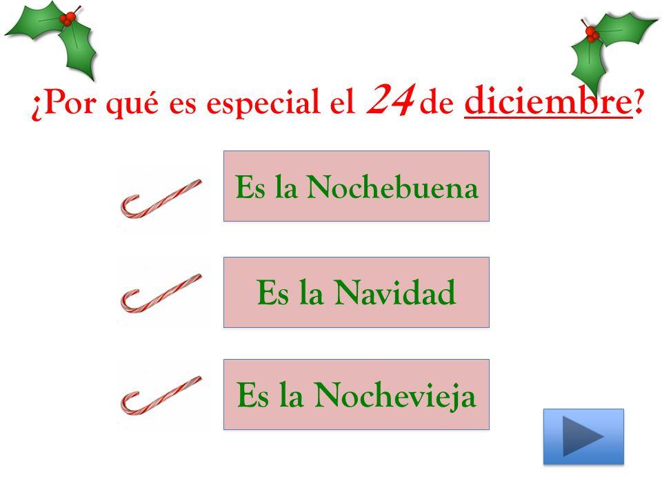 ¿Por qué es especial el 24 de diciembre Es la Nochebuena Es la Navidad Es la Nochevieja