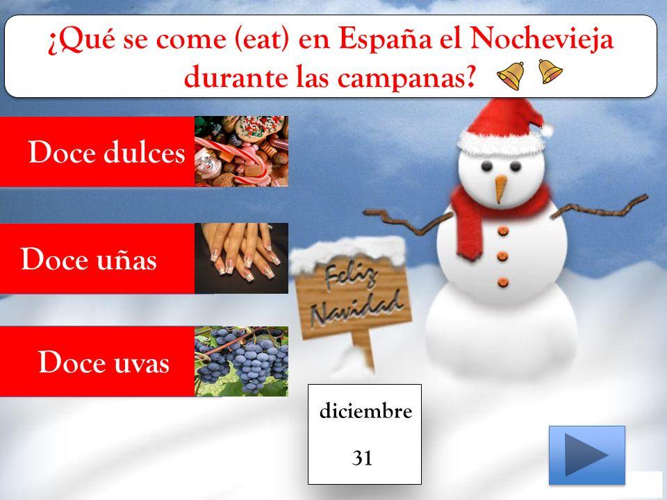 ¿Qué se come (eat) en España el Nochevieja durante las campanas.