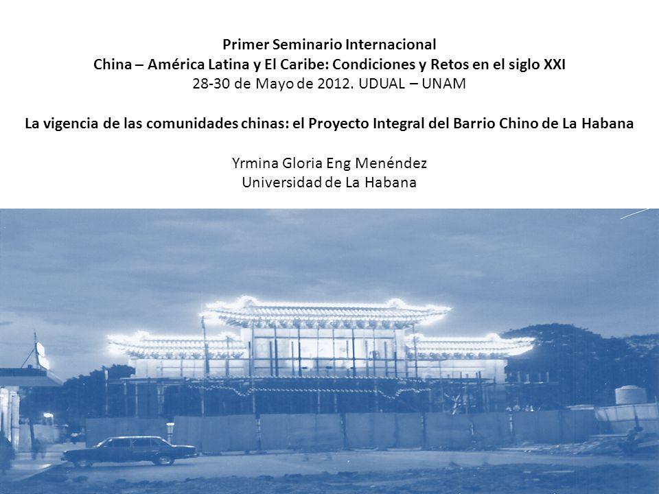 Primer Seminario Internacional China – América Latina y El Caribe: Condiciones y Retos en el siglo XXI 28-30 de Mayo de 2012.