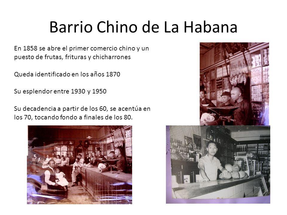 Barrio Chino de La Habana Caracterización a finales de los 80 Cambios totales, después de los años 60, en las estructuras económicas y de poder de la Comunidad Al interior de la comunidad persisten las diferencias entre chinos y descendientes