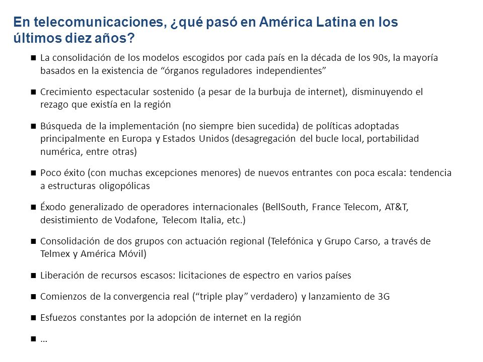 En telecomunicaciones, ¿qué pasó en América Latina en los últimos diez años.