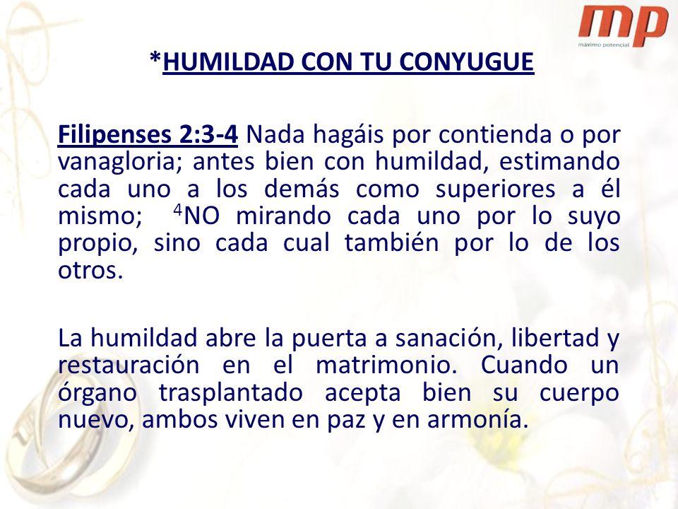Filipenses 2:3-4 Nada hagáis por contienda o por vanagloria; antes bien con humildad, estimando cada uno a los demás como superiores a él mismo; 4 NO