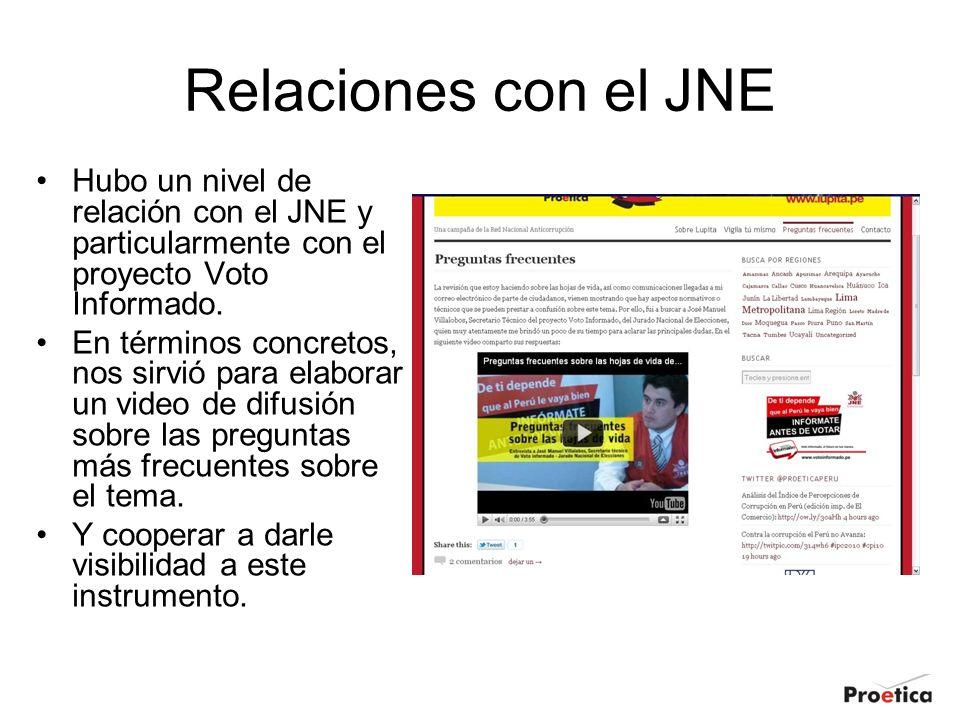 Relaciones con el JNE Hubo un nivel de relación con el JNE y particularmente con el proyecto Voto Informado. En términos concretos, nos sirvió para el