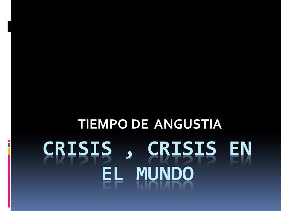 TIEMPO DE ANGUSTIA