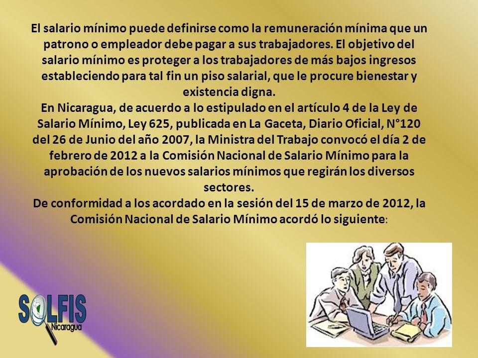 El salario mínimo puede definirse como la remuneración mínima que un patrono o empleador debe pagar a sus trabajadores. El objetivo del salario mínimo