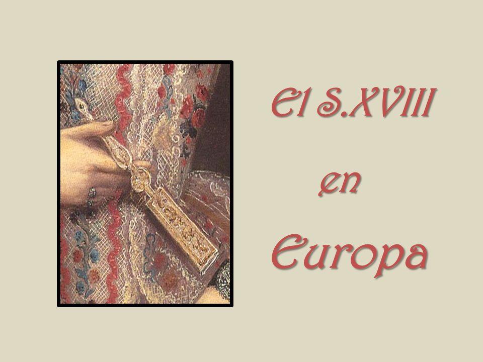 El S.XVIII en en Europa