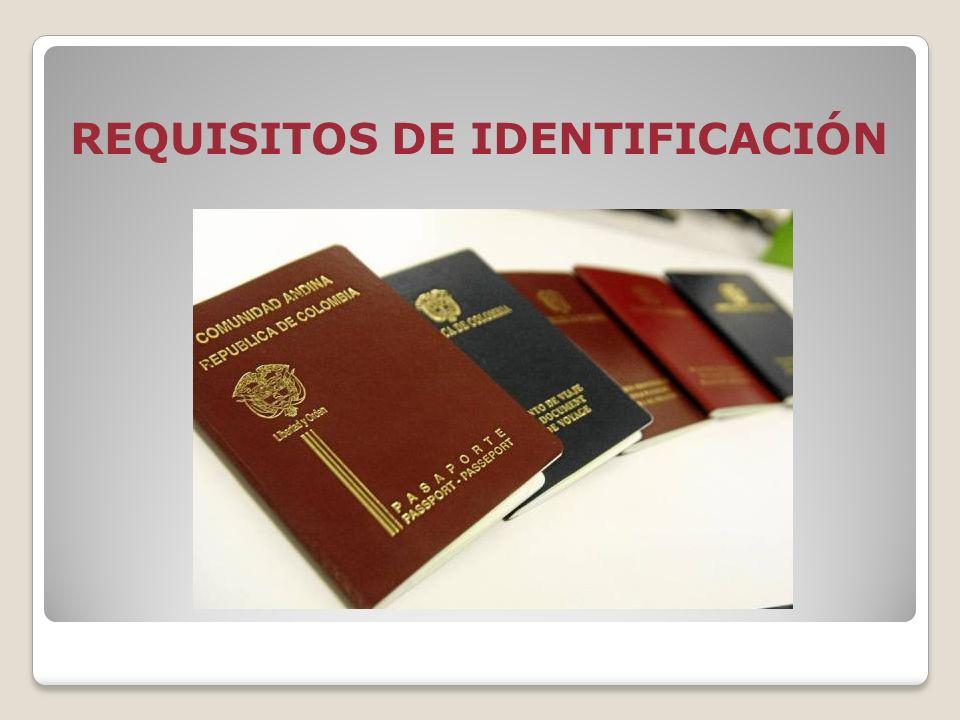 REQUISITOS DE IDENTIFICACIÓN