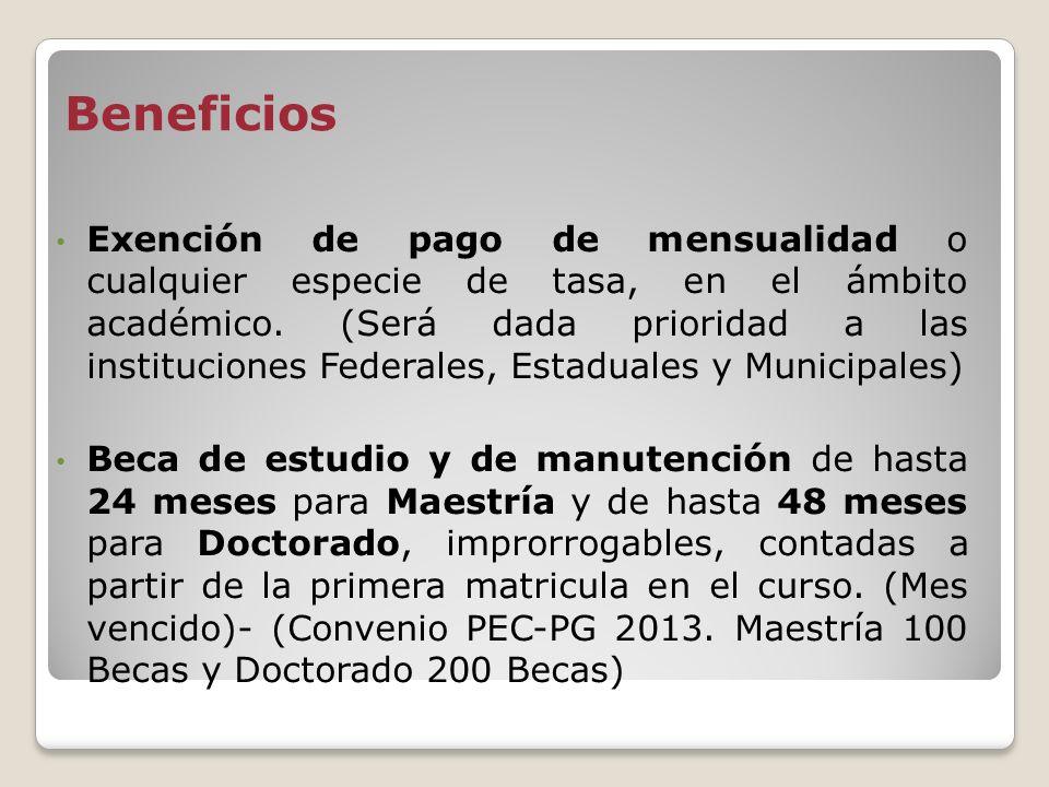 Calendario PEC-PG 2013 Inscripciones AGOSTO- OCTUBRE 8 Resultados DICIEMBRE Desembolso Beca MARZO- Del siguiente año