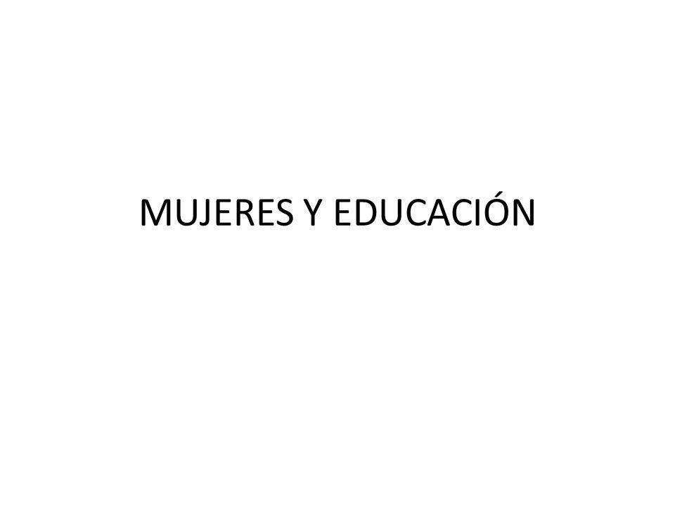 MUJERES Y EDUCACIÓN
