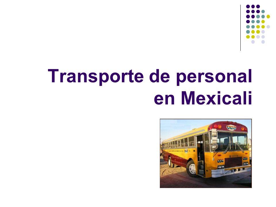 Transporte de personal en Mexicali