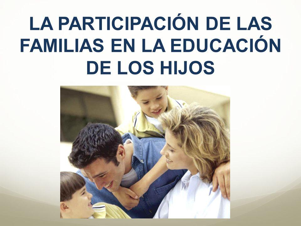 LA PARTICIPACIÓN DE LAS FAMILIAS EN LA EDUCACIÓN DE LOS HIJOS