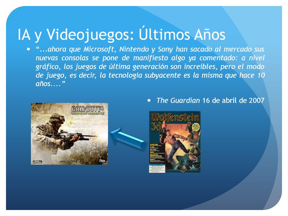 Recap: IA en videojuegos Muchas aplicaciones Manejo de PNJ Manejo de Escenarios.