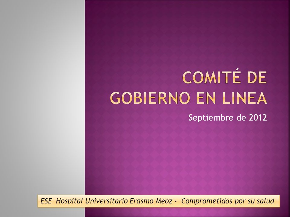 Septiembre de 2012 ESE Hospital Universitario Erasmo Meoz - Comprometidos por su salud